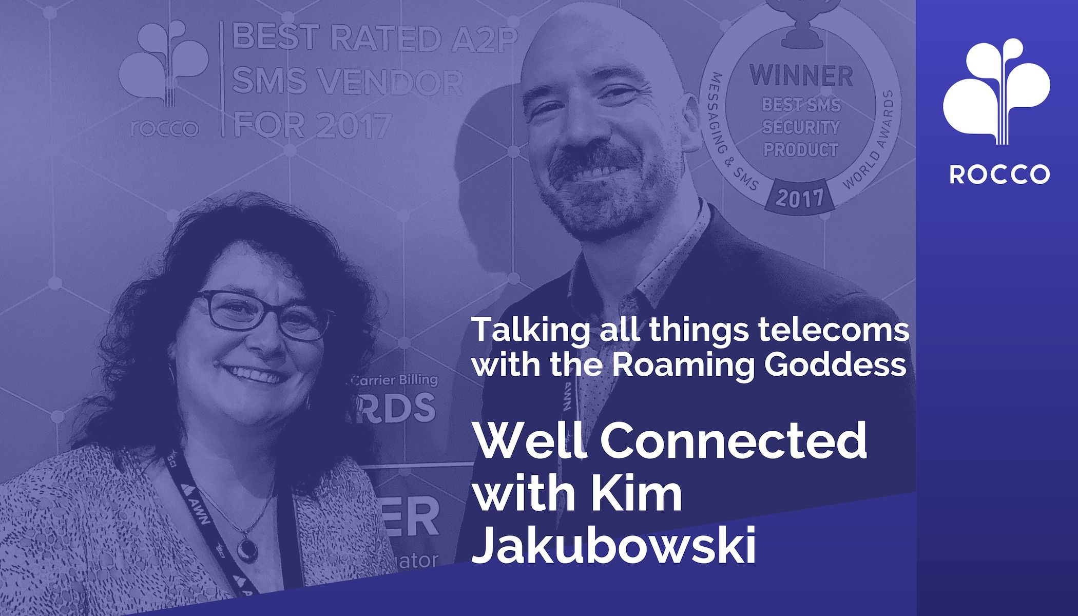 WELL CONNECTED WITH KIM JAKUBOWSKI