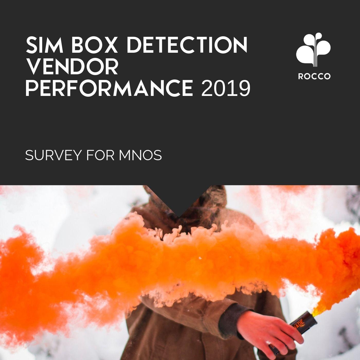 LAUNCH: SIM BOX Detection Vendor Performance 2019