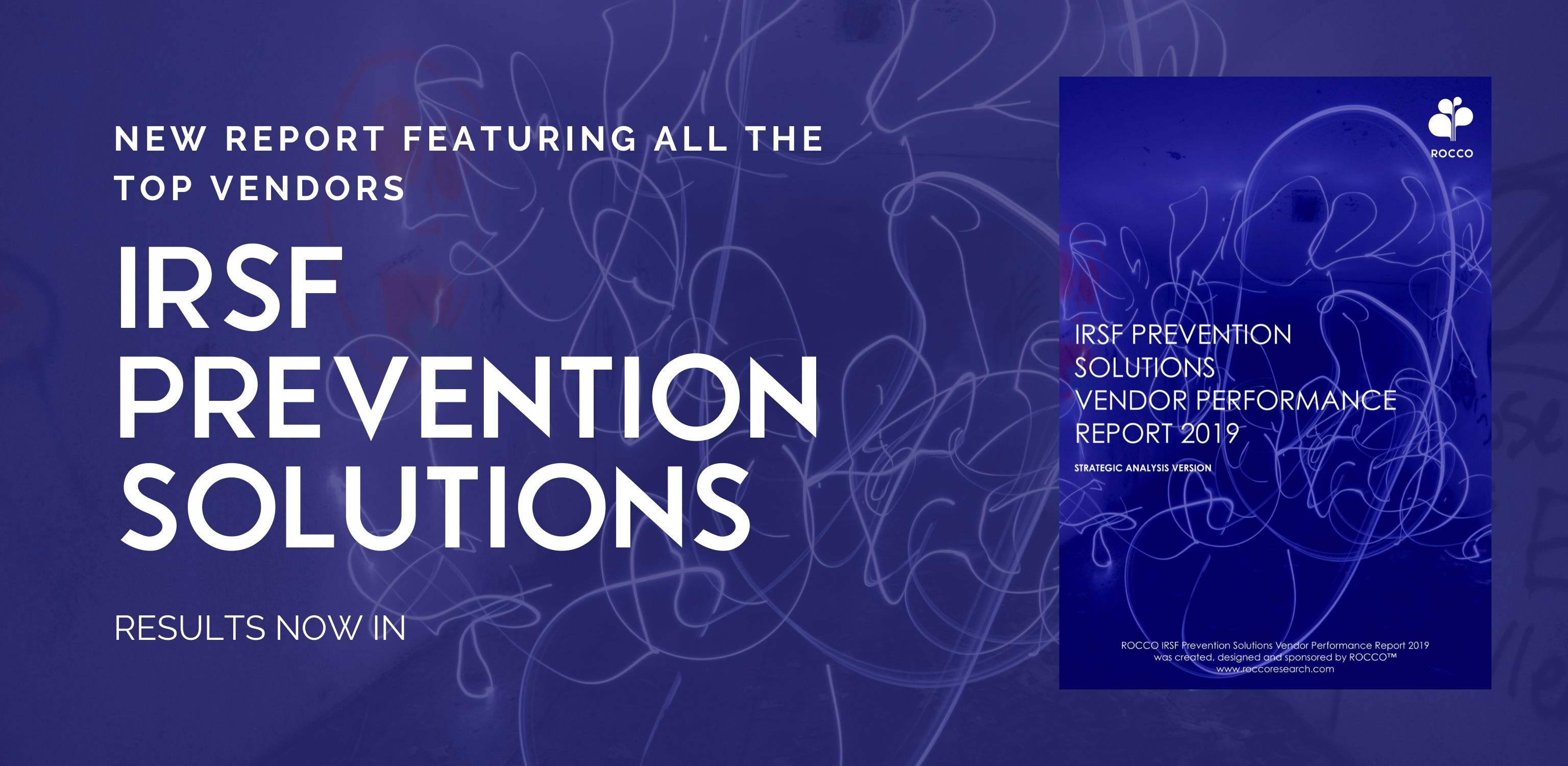 RESULTS: IRSF PREVENTION SOLUTIONS VENDOR PERFORMANCE 2019