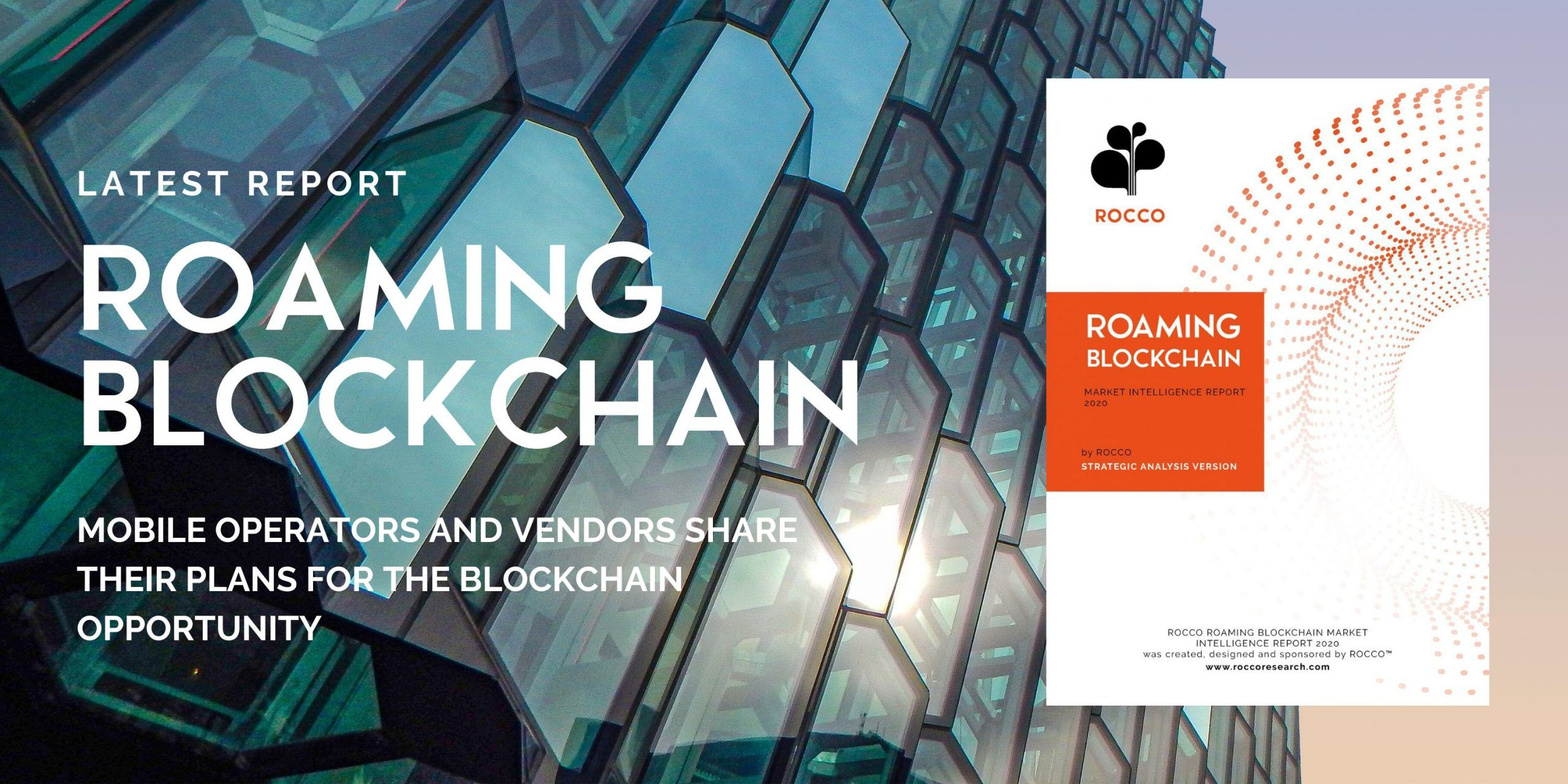 RESULTS: ROAMING BLOCKCHAIN MARKET INTELLIGENCE REPORT 2020